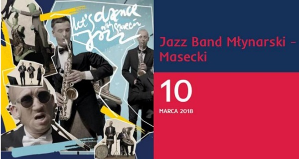 "Jazz Band Młynarski – Masecki. ""Let's dance with Szczecin Jazz"""