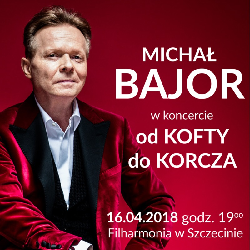 "Michał Bajor ""Od Kofty... do Korcza"""