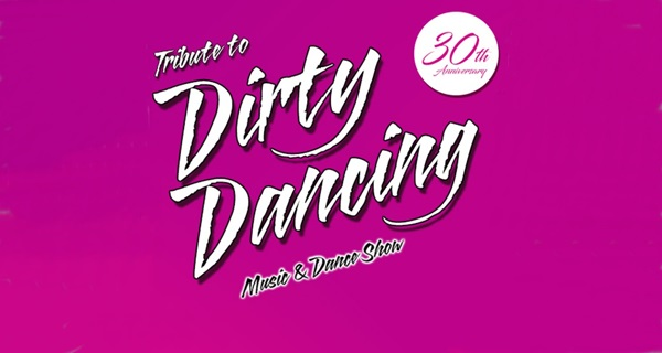 Dirty Dancing - Music & Dance Show