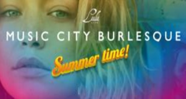 Music City Burlesque - - Summer Time